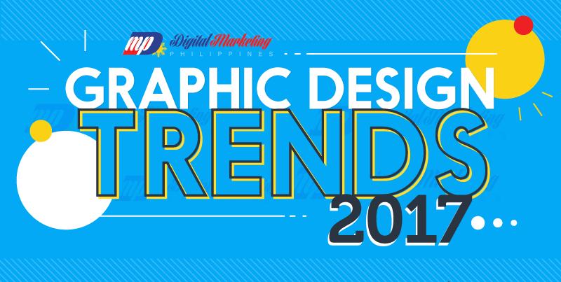 2017 Graphic Design Trends [Infographic]