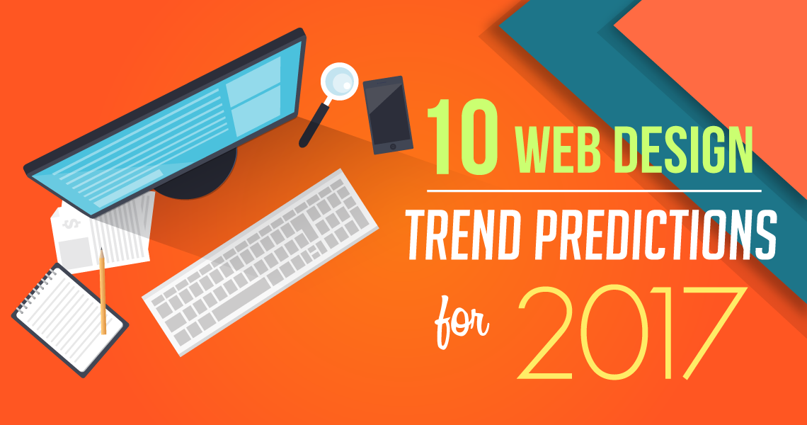 2017 Web Design Trends To Watch [Infographic]